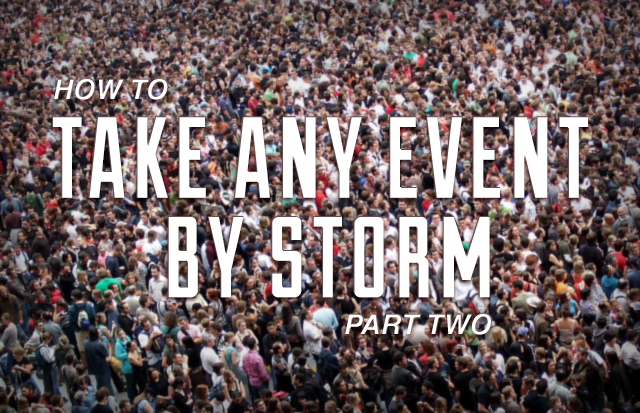 How to Take any Event by Storm with Social Media [Part 2]